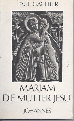 9783265102412: Marjam, die Mutter Jesu