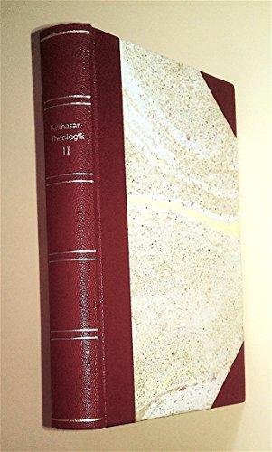Theologik. Zweiter Band. Wahrheit Gottes: Hans Urs von Balthasar