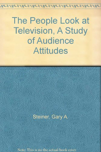 9783267001201: The People Look at Television, A Study of Audience Attitudes
