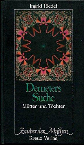 9783268000326: Demeters Suche. Mütter und Töchter