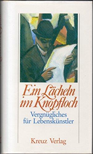 Ein Lächeln im Knopfloch: Thiele, Johannes.:
