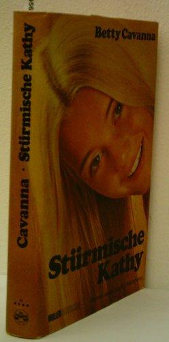Stürmische Kathy (9783275004096) by Betty Cavanna