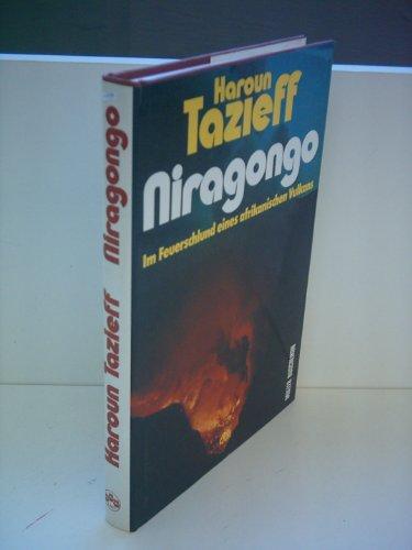 9783275007349: Niragongo. Im Feuerschlund eines afrikanischen Vulkans