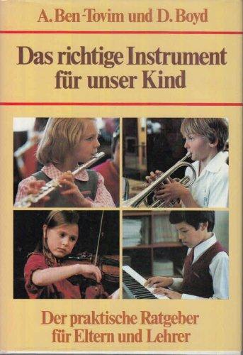 9783275008858: Das richtige Instrument für unser Kind. Der praktische Ratgeber für Eltern und Lehrer