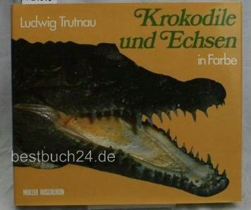 9783275008872: Krokodile und Echsen in Farbe (German Edition)