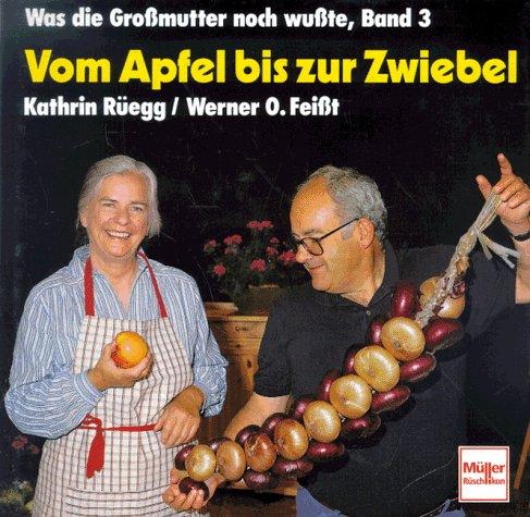9783275009121: Vom Apfel bis zur Zwiebel