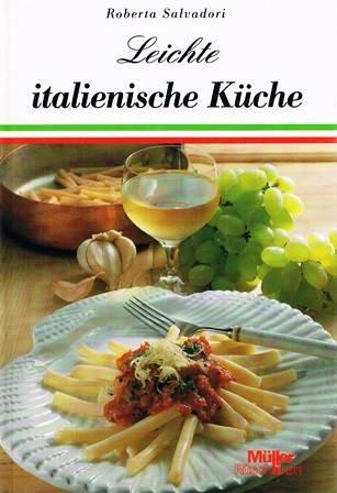 9783275010011: Leichte italienische K�che