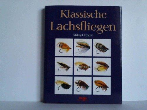 9783275010318: Klassische Lachsfliegen