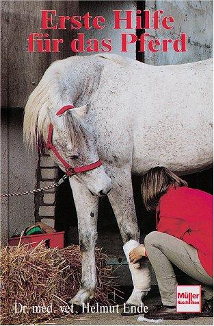 9783275010349: Erste Hilfe für das Pferd