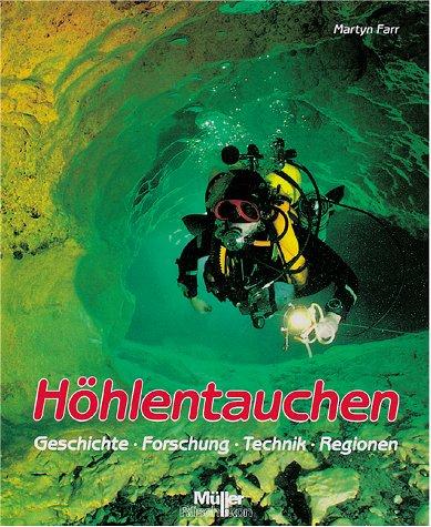 9783275010387: Höhlentauchen. Geschichte - Forschung - Technik - Regionen