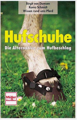 9783275011773: Hufschuhe. Die Alternative zum Hufbeschlag.