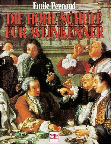 9783275011889: Die Hohe Schule für Weinkenner