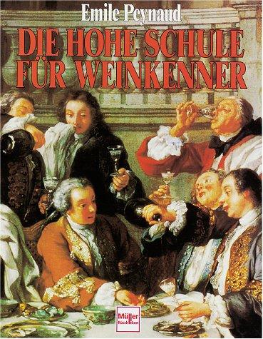 9783275011919: Die Hohe Schule für Weinkenner.