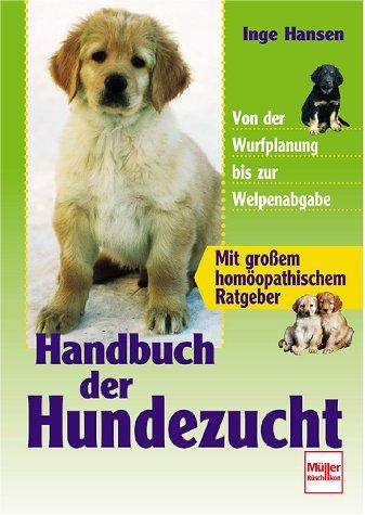 9783275013074: Handbuch der Hundezucht