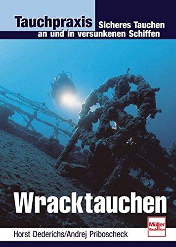 9783275013951: Tauchpraxis. Wracktauchen.