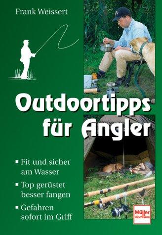 9783275014576: Outdoortipps für Angler.
