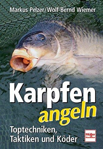 9783275015092: Karpfen angeln: Toptechniken, Taktiken und Köder