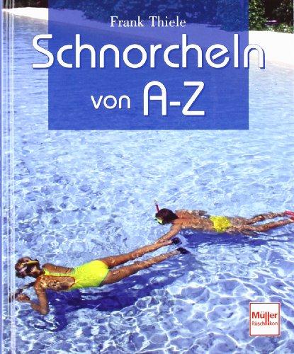 9783275015788: Schnorcheln von A-Z