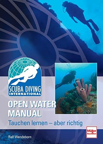 9783275015801: SDI Open Water Manual: Tauchen lernen - aber richtig