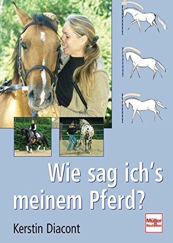 9783275015917: Wie sag ich's meinem Pferd?