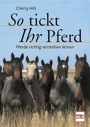 So tickt Ihr Pferd (3275016415) by Cherry Hill