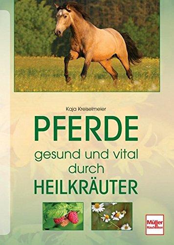 9783275016648: Pferde gesund und vital durch Heilkräuter