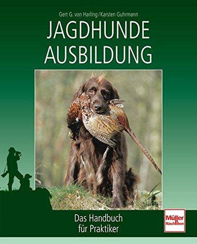 9783275017430: Jagdhunde-Ausbildung: Das Handbuch für Praktiker