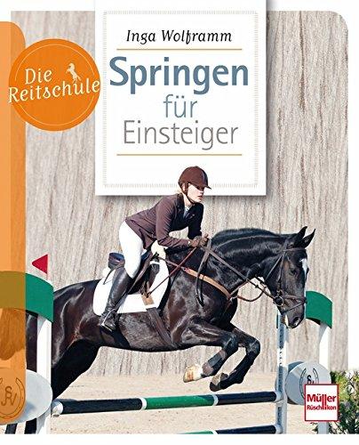 Die Reitschule Springen für Einsteiger - Inga Wolframm