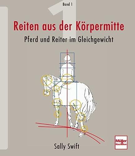 9783275017966: Swift, Sally, Bd.1 : Pferd und Reiter im Gleichgewicht