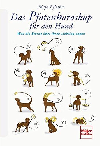 9783275018734: Das Pfotenhoroskop für den Hund: Was die Sterne über Ihren Liebling sagen