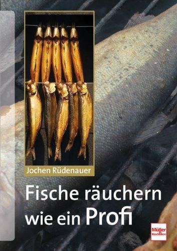 9783275019335: Fische räuchern wie ein Profi: Technik - Tipps - Rezepte