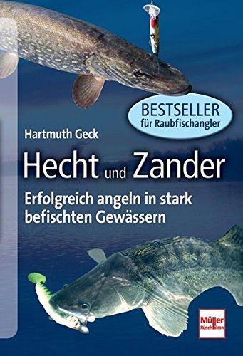 9783275019632: Hecht und Zander: Erfolgreich angeln in stark befischten Gewässern