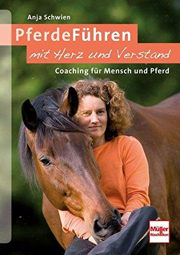 9783275020423: PferdeF�hren mit Herz und Verstand: Coaching f�r Mensch und Pferd