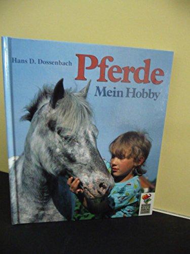 9783276001049: Pferde, mein Hobby