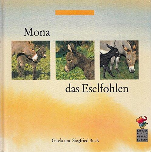 Mona, das Eselfohlen.: n/a