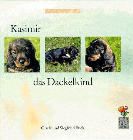 9783276001308: Kasimir, das Dackelkind