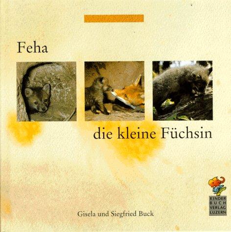 9783276001438: Feha, die kleine Füchsin
