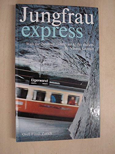 9783280002087: Jungfrau Express