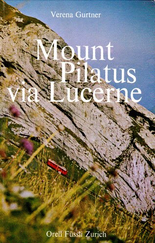 Mount Pilatus Via Lucerne: Verena Gurtner