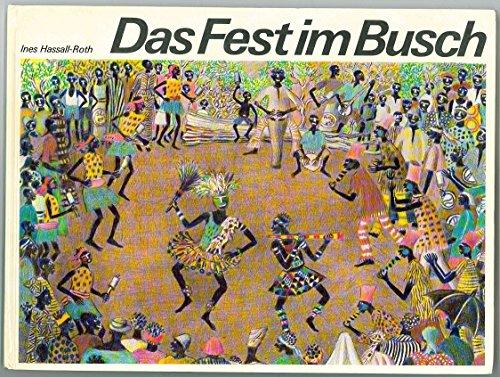 9783280008645: Das Fest im Busch.