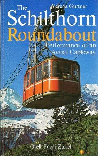 The Schilthorn roundabout: Portrait of an aerial: Gurtner, Verena
