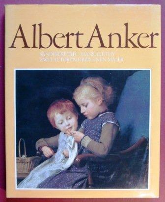 9783280012161: Albert Anker: Zwei Autoren über einen Maler (German Edition)