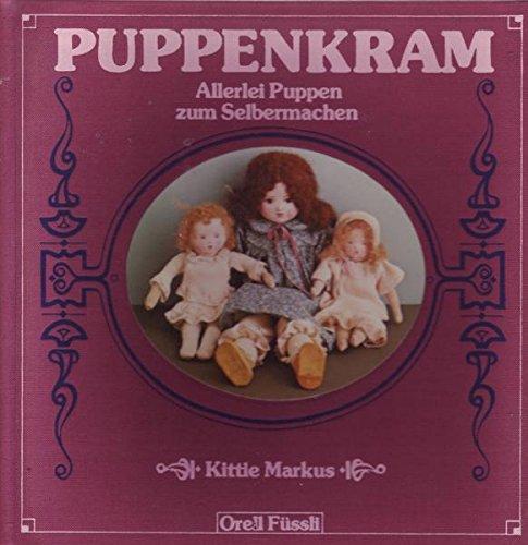 9783280012369: Puppenkram: Allerlei Puppen Zum Selbermachen.