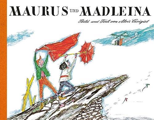 9783280014424: Maurus Und Madleina: Über Den Berg In Die Stadt