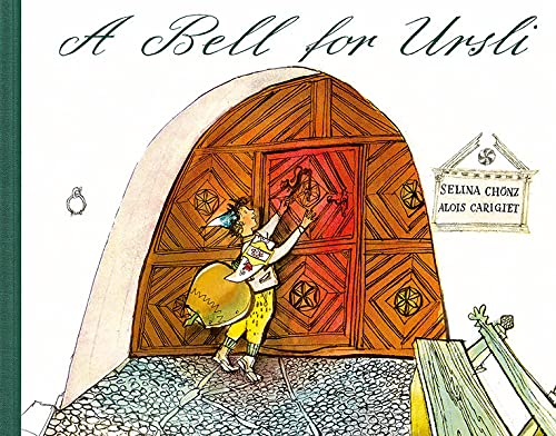 9783280014837: A Bell for Ursli: A Picture Book from the Engadine