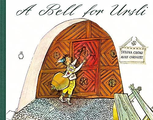 9783280014837: A Bell for Ursli.