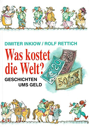 9783280016411: Was kostet die Welt?: Geschichten ums Geld (German Edition)