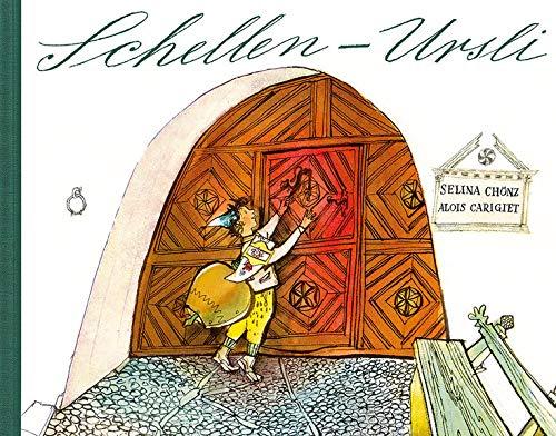 Schellen-Ursli: Ein Engadiner Bilderbuch: Alois Carigiet; Selina