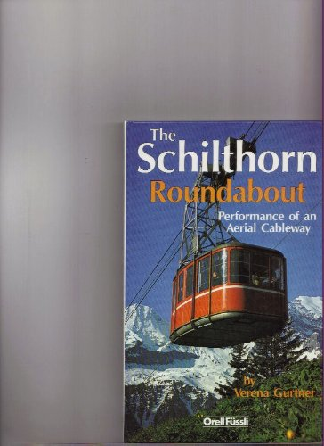 The Schilthorn Roundabout. Performance of an Aerial: Gurtner, Verena.
