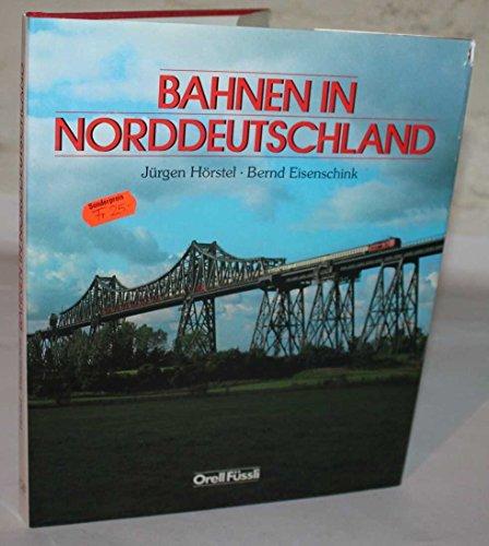 9783280018965: Bahnen in Norddeutschland